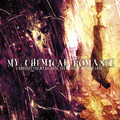 Виниловая пластинка MY CHEMICAL ROMANCE - I BROUGHT YOU MY BULLETS, YOU BROUGHT ME YOUR LOVE