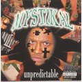 MYSTIKAL - UNPREDICTABLE (2 LP)