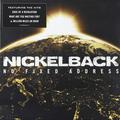 Виниловая пластинка NICKELBACK - NO FIXED ADDRESS