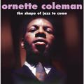 Виниловая пластинка ORNETTE COLEMAN-THE SHAPE OF JAZZ TO COME