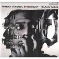 Виниловая пластинка ROBERT GLASPER - BLACK RADIO (2 LP)
