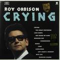 Виниловая пластинка ROY ORBISON - CRYING (180 GR)