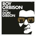 Виниловая пластинка ROY ORBISON - SINGS DON GIBSON