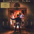 Виниловая пластинка SCISSOR SISTERS - TA-DAH
