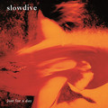 Виниловая пластинка SLOWDIVE - JUST FOR A DAY