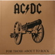 Виниловая пластинка AC/DC-FOR THOSE ABOUT TO ROCK