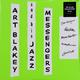 Виниловая пластинка ART BLAKEY - AND HIS JAZZ MESSENDGERS (180 GR)