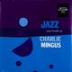 Виниловая пластинка CHARLES MINGUS - THE JAZZ EXPERIMENT OF CHARLES (180 GR)