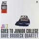 Виниловая пластинка DAVE BRUBECK QUARTET-JAZZ GOES TO JUNIOR COLLEGE
