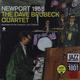 Виниловая пластинка DAVE BRUBECK QUARTET - NEWPORT 1958