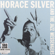 Виниловая пластинка HORACE SILVER - HORACE SIILVER AND THE JAZZ MESSENGERS (180 GR)