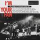Виниловая пластинка LEONARD COHEN - I\'M YOUR FAN (2 LP, 180 GR)