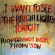LINDA THOMPSON & RICHARD THOMPSON