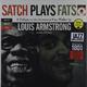 Виниловая пластинка LOUIS ARMSTRONG - SATCH PLAYS FATS + 2 BONUS