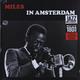 Виниловая пластинка MILES DAVIS - IN AMSTERDAM 1957
