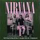 Виниловая пластинка NIRVANA - PAT O\'BRIAN PAVILLION, DEL MAR 1991