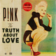 Виниловая пластинка PINK-TRUTH ABOUT LOVE (2 LP)