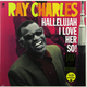 Виниловая пластинка RAY CHARLES - HALLELUJAH I LOVE HER SO! (180 GR)