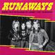 Виниловая пластинка RUNAWAYS - WASTED: LIVE AT THE PALLADIUM, JANUARY 1978