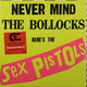 Виниловая пластинка SEX PISTOLS - NEVER MIND THE BOLLOCKS (180 GR)