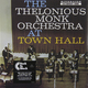 Виниловая пластинка THELONIOUS MONK - AT TOWN HALL (180 GR)