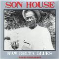Виниловая пластинка SON HOUSE - RAW DELTA BLUES BEST OF