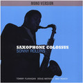 Виниловая пластинка SONNY ROLLINS - SAXOPHONE COLOSSUS MONO VERSION