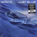 Виниловая пластинка SPACE - JUST BLUE