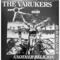 Виниловая пластинка VARUKERS - ANOTHER RELIGION ANOTHER WAR (180 GR)