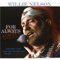 Виниловая пластинка WILLIE NELSON - FOR ALWAYS