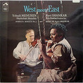 Виниловая пластинка YEHUDI MENUHIN & RAVI SHANKAR - WEST MEETS EAST