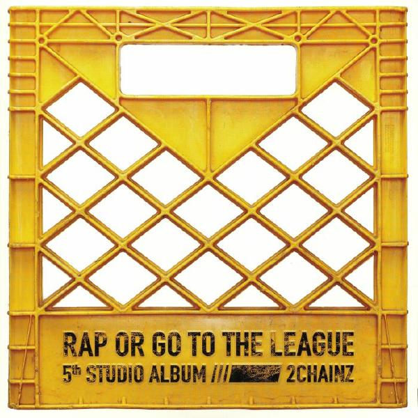 2 Chainz - Rap Or Go To The League (2 LP)