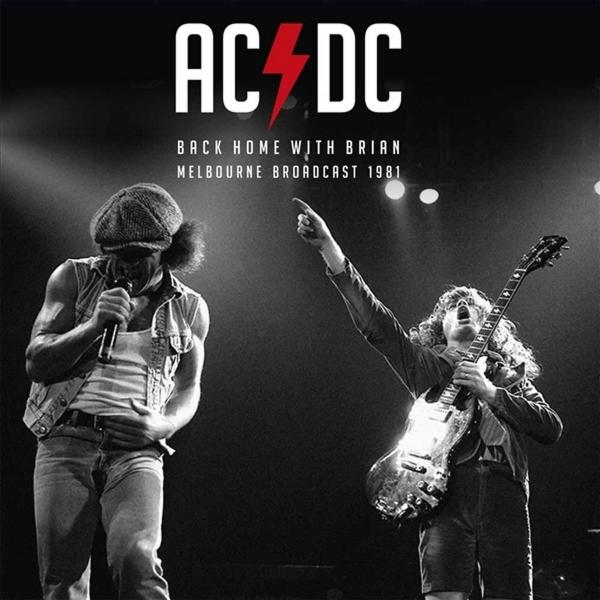 AC/DC AC/DC - Back Home With Brian (melbourne Broadcast 1981) (2 LP) цена