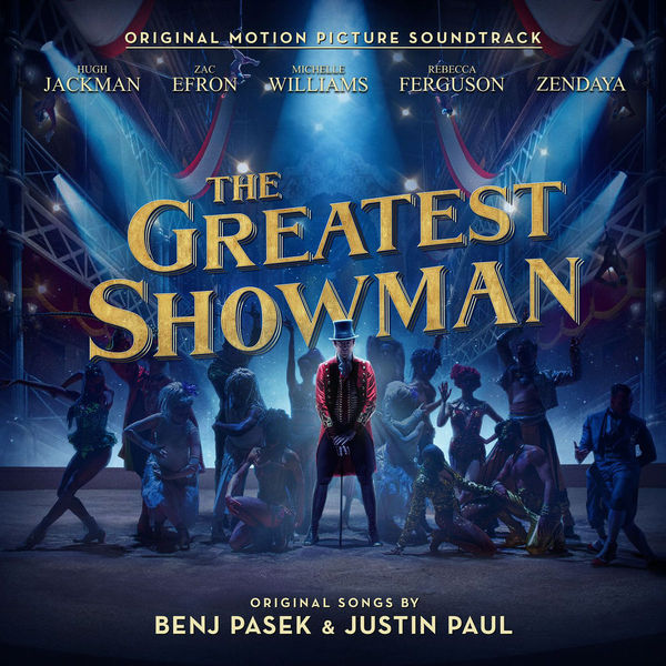 Саундтрек - The Greatest Showman