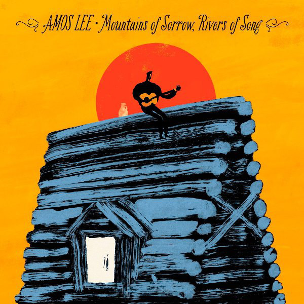 Amos Lee - Mountains Of Sorrow, Rivers Song