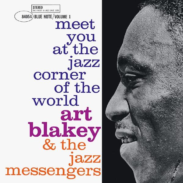 Art Blakey - Meet You At The Jazz Corner Of World Vol 1 (180 Gr)