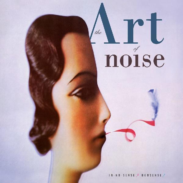 Art Of Noise Art Of Noise - In No Sense? Nonsense! (2 LP)