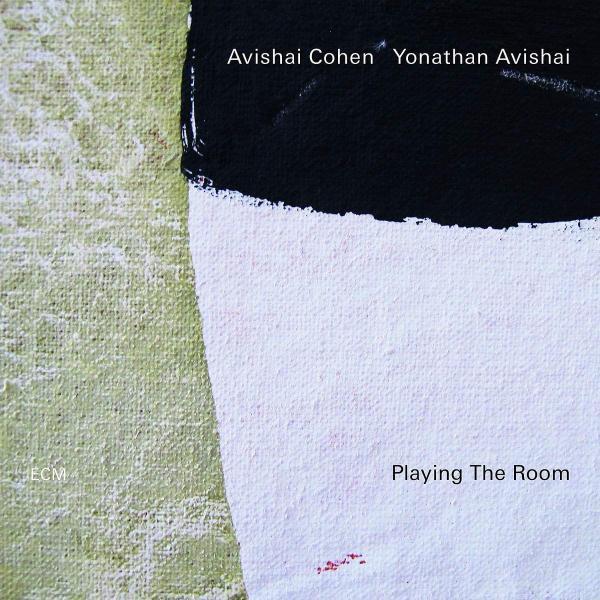 Avishai Cohen / Yonathan - Playing The Room (180 Gr)