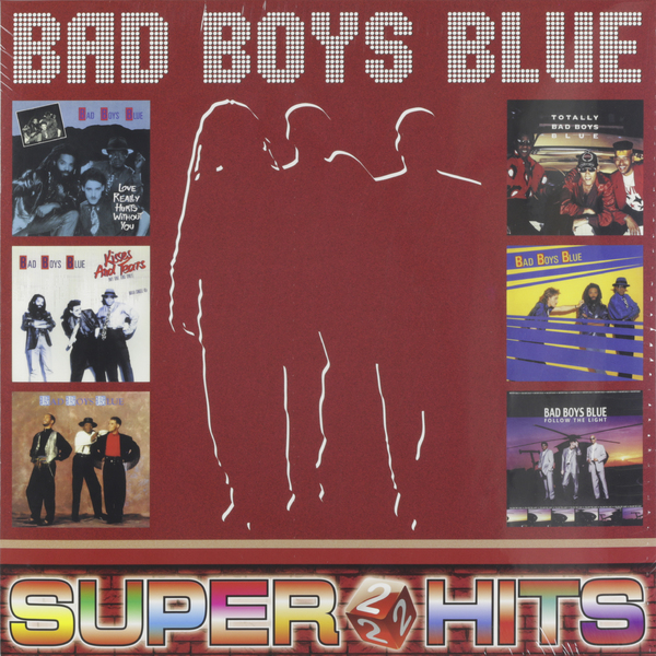 Bad Boys Blue - Super Hits Vol.2