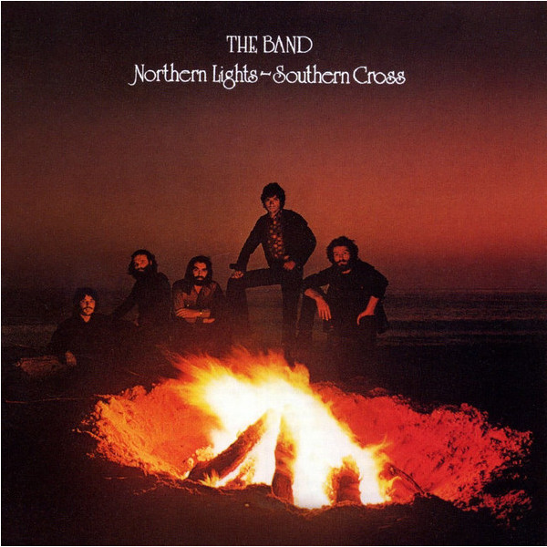 The Band - Northern Lights Southern Cross