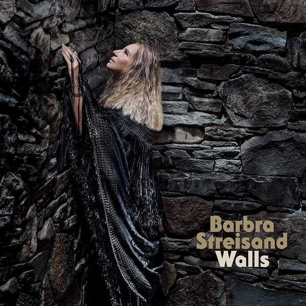 Фото - Barbra Streisand Barbra Streisand - Walls виниловая пластинка barbra streisand walls