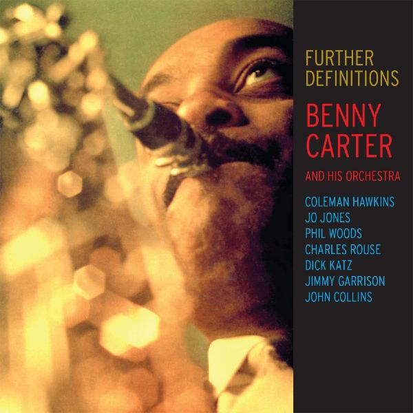 Benny Carter Benny Carter - Further Definitions kellys carter 50 2016
