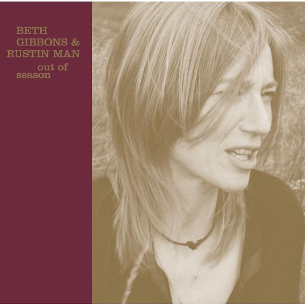 Beth Gibbons Rustin Man - Out Of Season