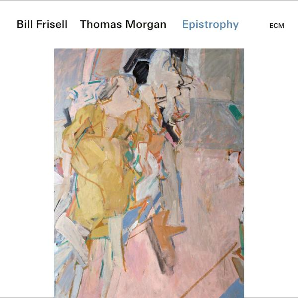 Bill Frisell Thomas Morgan - Epistrophy (2 LP)