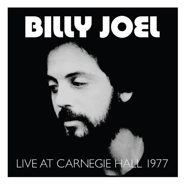 Billy Joel Billy Joel - Live At Carnegie Hall 1977 (2 LP) цена и фото