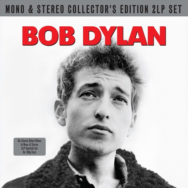 Bob Dylan Bob Dylan - Bob Dylan - Mono / Stereo (2 Lp, 180 Gr) боб дилан bob dylan the best of bob dylan