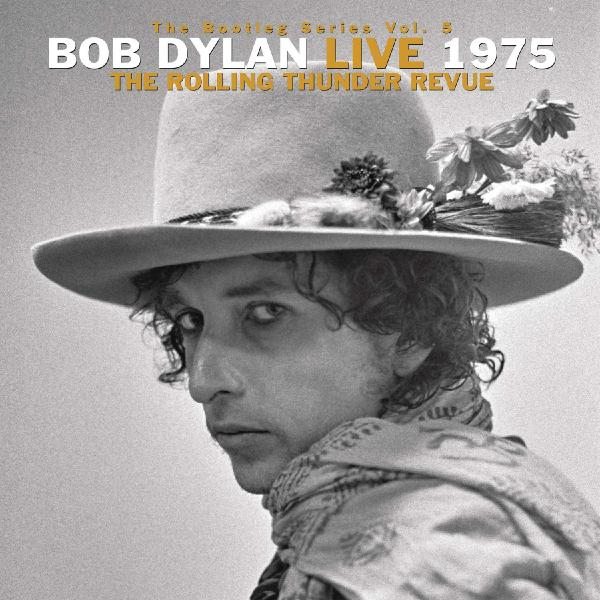 Bob Dylan - The Bootleg Series Vol. 5: Live 1975, Rolling Thunder Revue (3 LP)