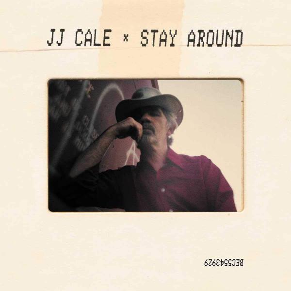 J.j. Cale J.j. Cale - Stay Around (2 Lp+cd) цена и фото