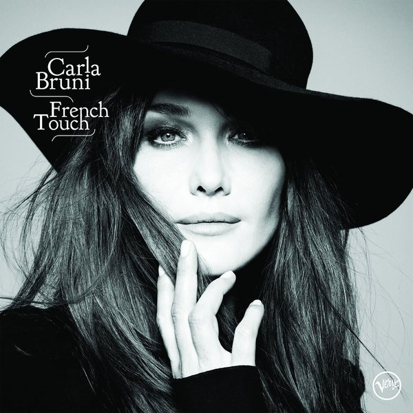 Carla Bruni Carla Bruni - French Touch