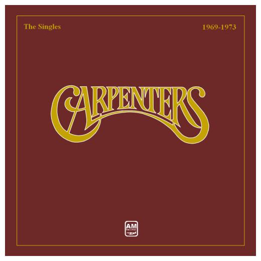 Carpenters Carpenters - The Singles 1969 - 1973 the carpenters the carpenters horizon